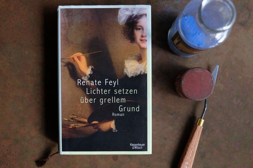 """Romanempfehlung: Renate Feyl """"Lichter setzen über grellem Grund"""""""