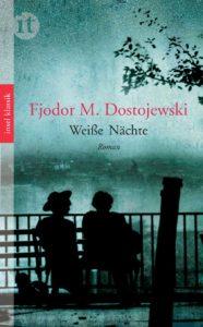 Weiße Nächte von Fjodor M. Dostojewski